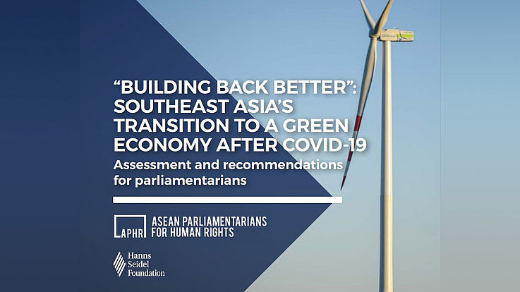 """""""Building Back Better"""": Southeast Asia's Transition to a Green Economy after COVID-19"""